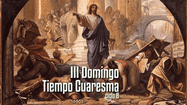 III Domingo de Cuaresma B