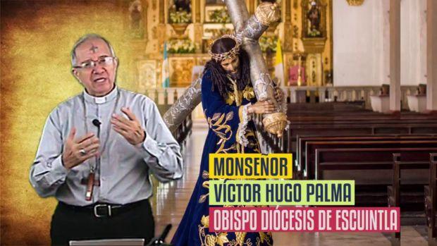 Monseñor Víctor Hugo Palma - Cuaresma