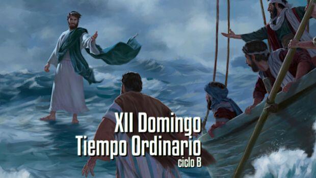 XII Domingo del Tiempo Ordinario