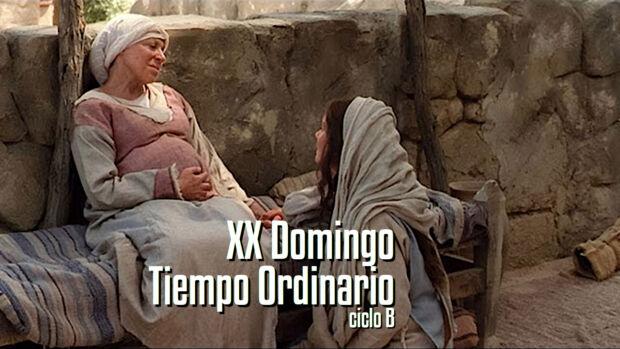 XX Domingo del Tiempo Ordinario B