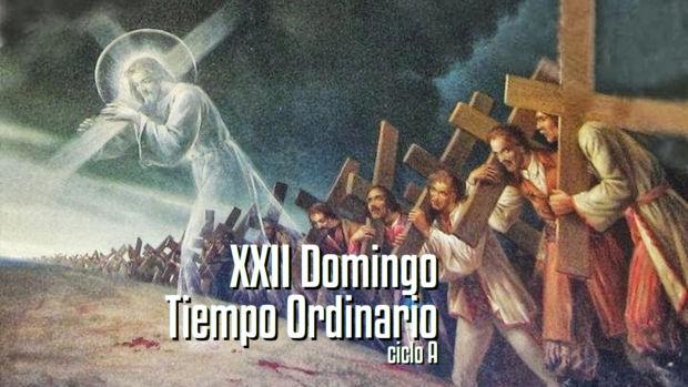 XXII Domingo del Tiempo Ordinario A