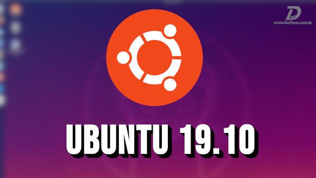 Ubuntu 19.10 disponível para download, baixe agora