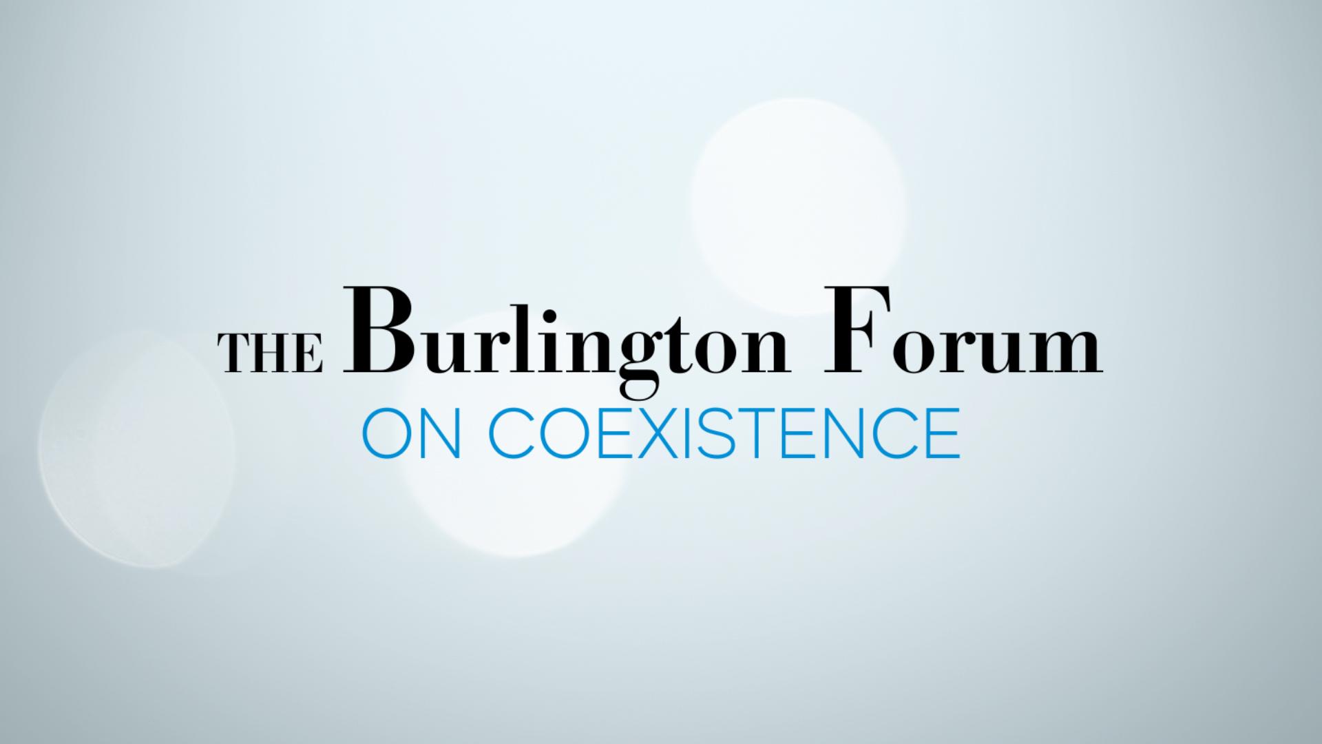 The Burlington Forum on Coexistence