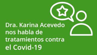 karina_acevedo_habla_de_tratmientos_contra_covid19