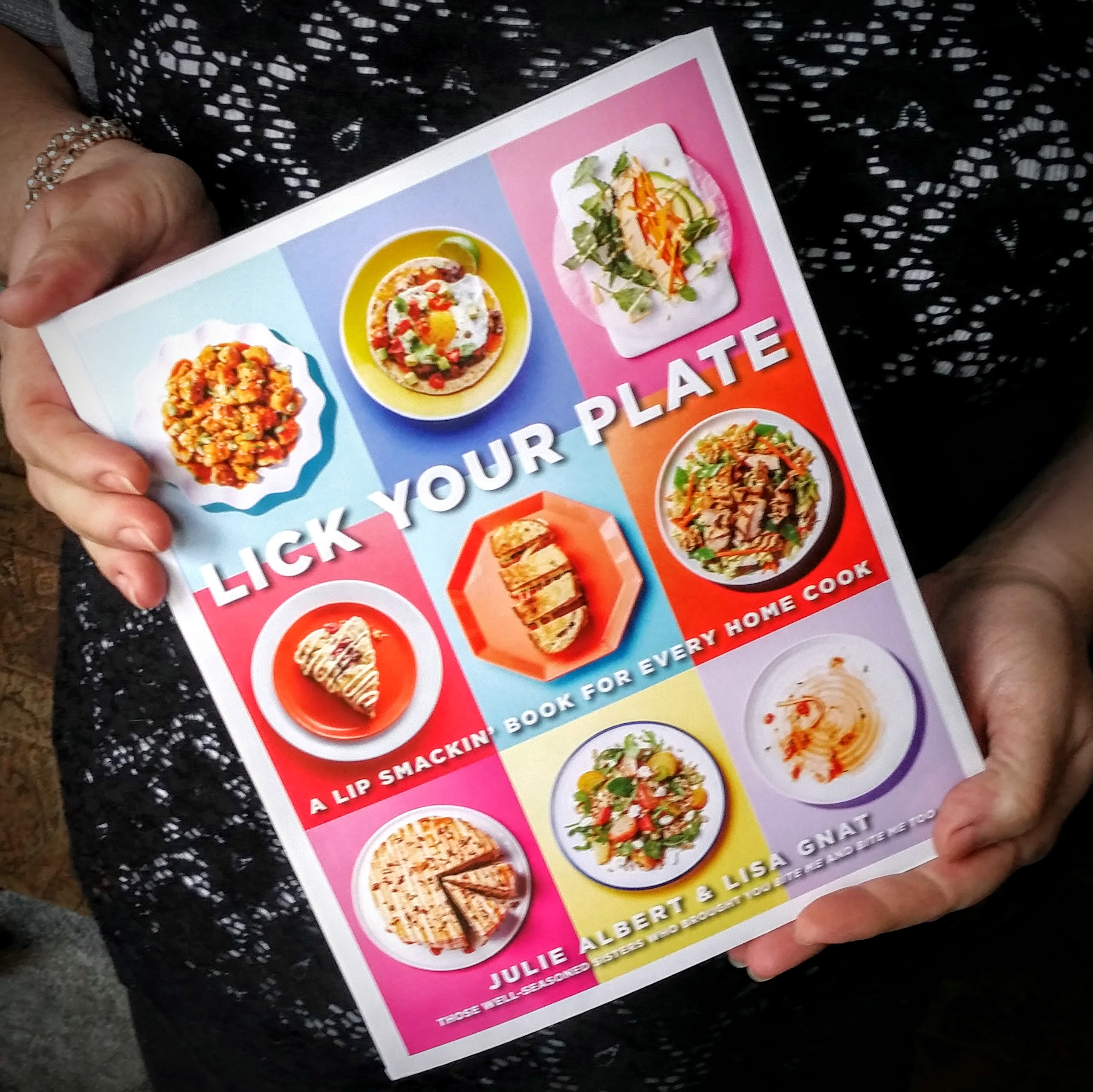 Lick Your Plate: A Lip-Smackin Book for Every Home Cook