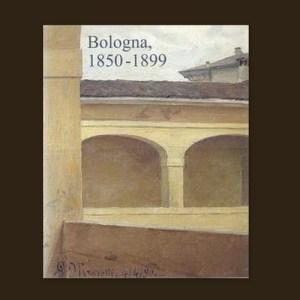 Catalogo 7 * Bologna, 1850 – 1899