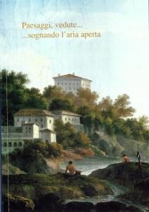 Dipinti antichi, Galleria de' Fusari - Paesaggi, vedute Sognando l'aria aperta