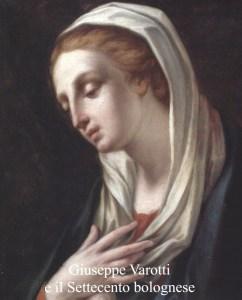 Dipinti antichi, Galleria de' Fusari - Giuseppe Varotti e il Settecento bolognese