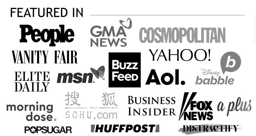 Featured in People, Cosmopolitan, Vanity Fair. BuzzFeed, etc.