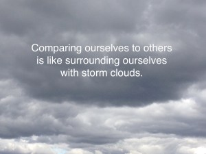 Storm clouds in comparing ourselves to others