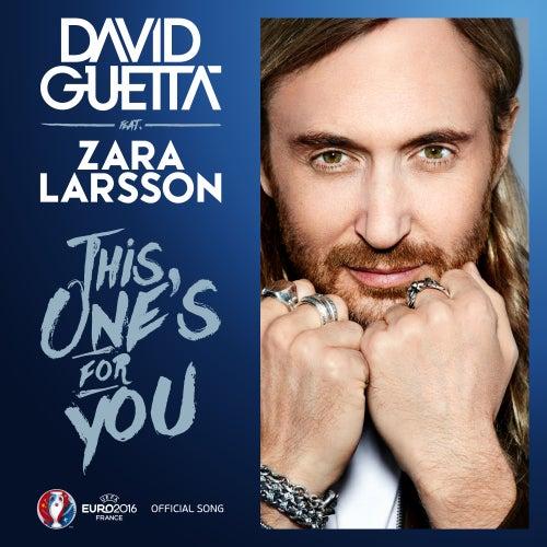 Música de This Ones For You (Feat. Zara Larsson) - David Guetta
