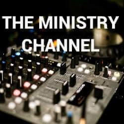 THE MINISTRY CHANNEL