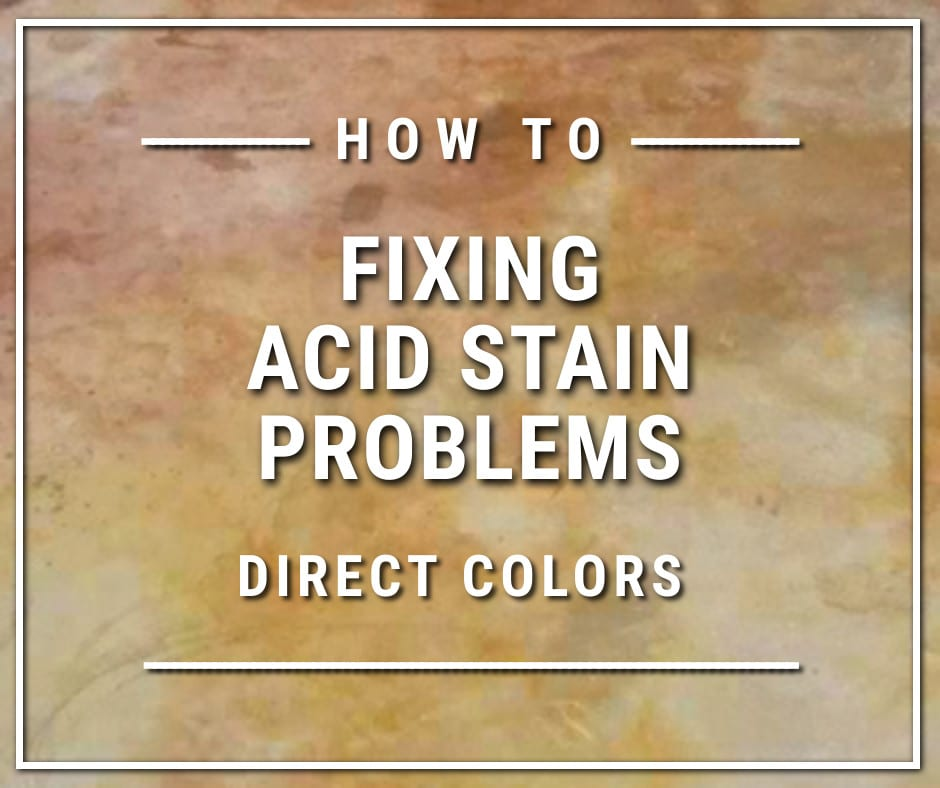 How to Fixing Acid Stain Problems