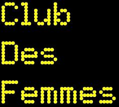 Club des Femmes