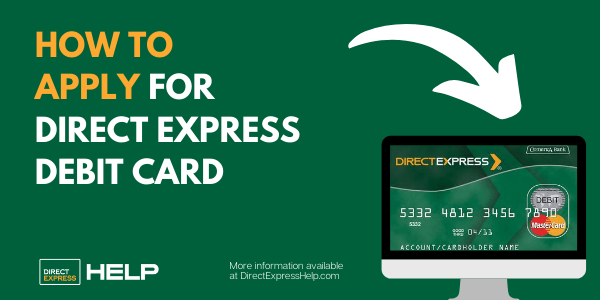 """How to Apply for Direct Express Debit Card"""