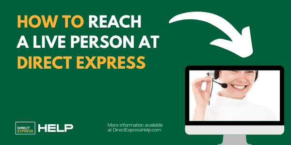 """How to Reach a Live Person at Direct Express"""