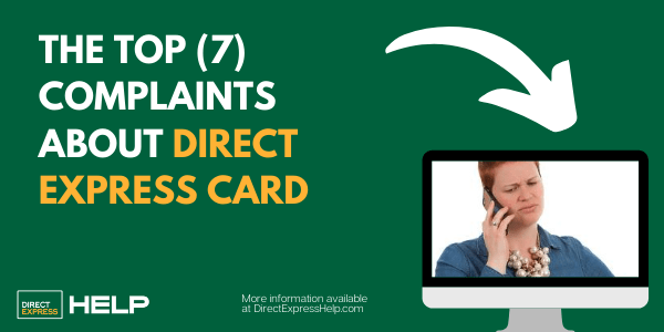 """Top Complaints about Direct Express Card"""