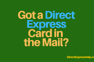 """I got a direct express card in the mail"""