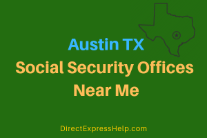 Austin TX Social Security Offices Near Me