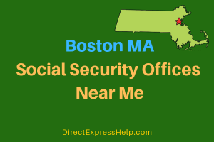 Boston MA Social Security Offices Near Me