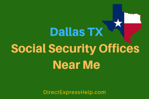 Dallas TX Social Security Offices Near Me