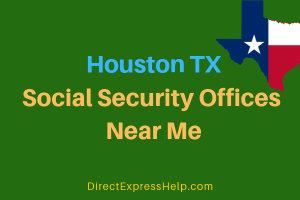 Houston TX Social Security Offices Near Me
