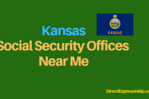 """Kansas Social Security Office Locations and Phone Number"""