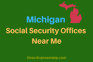 Michigan Social Security Offices Near Me