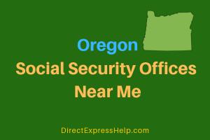 Oregon Social Security Offices Near Me
