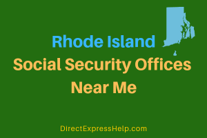 Rhode Island Social Security Offices Near Me