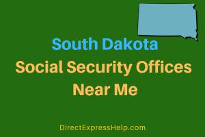South Dakota Social Security Offices Near Me