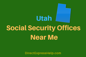 Utah Social Security Offices Near Me