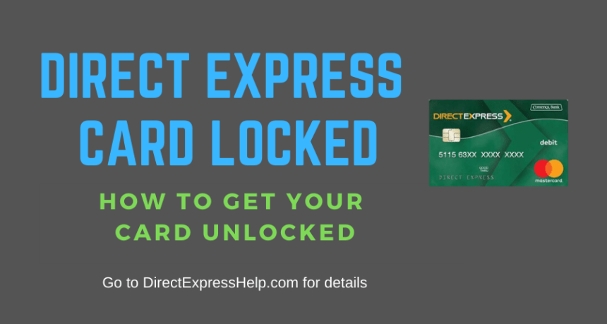"""Direct Express Card Locked"""