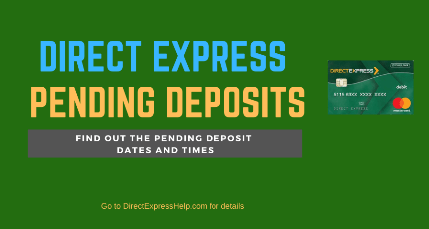 """Direct Express Pending Deposits"""