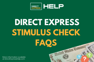 """""""Direct Express Stimulus Check FAQs"""""""