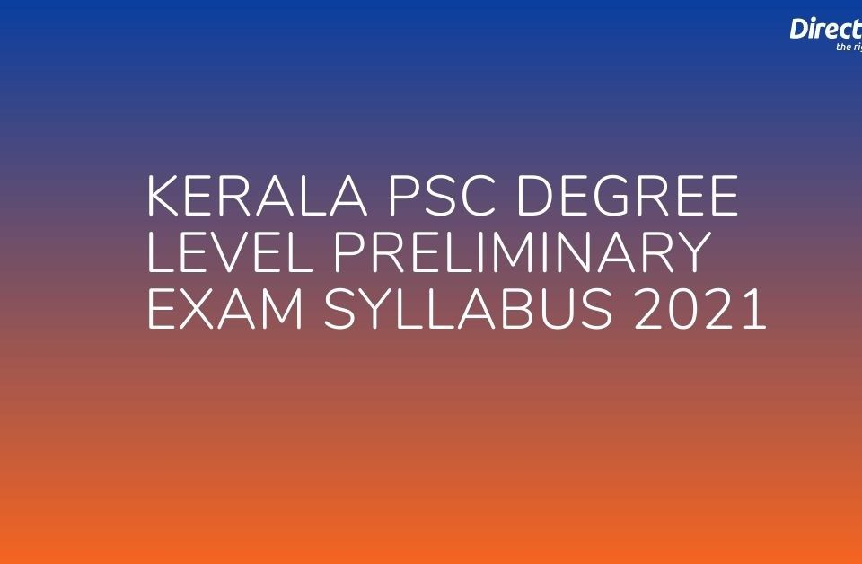 Kerala PSC Degree Level Preliminary Exam Syllabus 2021