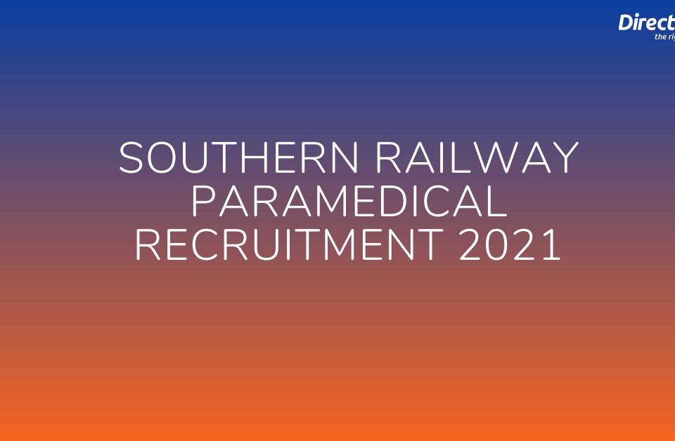 Southern Railway Paramedical Recruitment