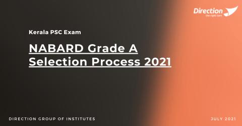 NABARD Grade A Selection Process 2021