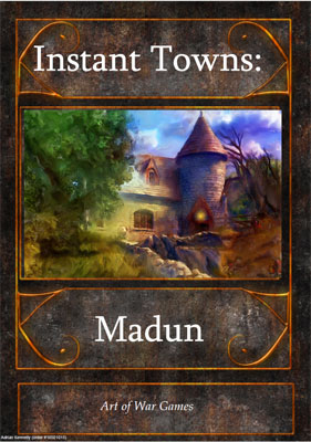 Instant Towns I: Madun