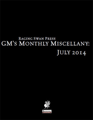 GM's Monthly Miscellany: July 2014