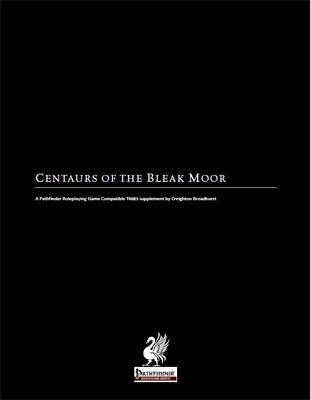 Centaurs of the Bleak Moor