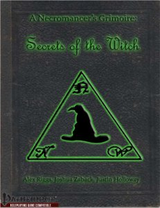 A Necromancer's Grimoire: Secrets of the Witch