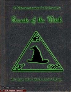 A Necromancer's Grimoire: Secrets of the Witch
