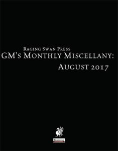 GM's Monthly Miscellany: August 2017