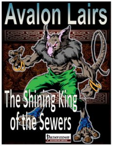 Avalon Lairs, The Shining King of the Sewers