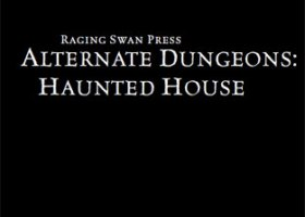 Alternate Dungeons: Haunted House
