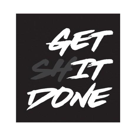 Get it done sticker