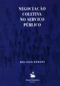 Negociação Coletiva no Serviço Público - Melissa Demari