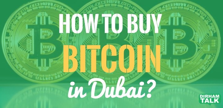 How to buy Bitcoin in UAE? (Video+latest updates!)
