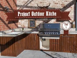 Outdoor Kitchen Teil 1